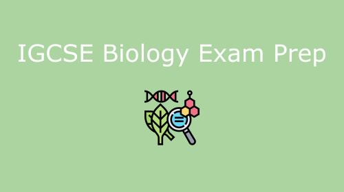 IGCSE Biology Exam Prep